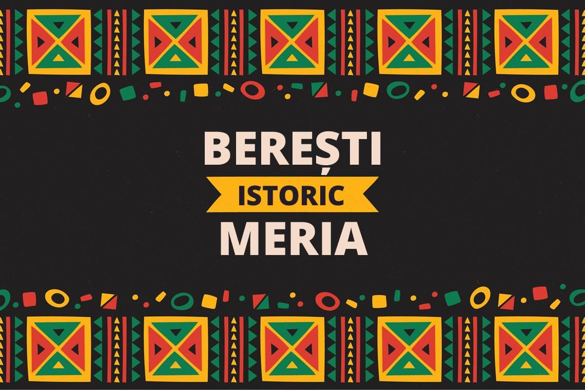 Istoric Beresti-Meria